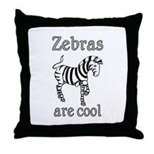 Zebras are Cool Throw Pillow