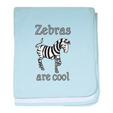 Zebras are Cool baby blanket