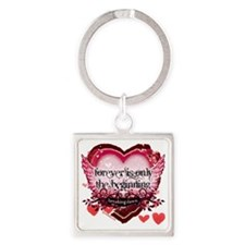 forever is only the beginning red  Square Keychain