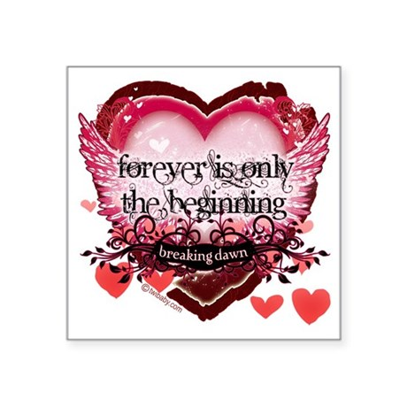 "forever is only the beginni Square Sticker 3"" x 3"""