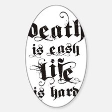 death life black Sticker (Oval)