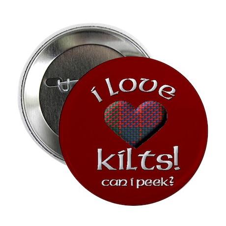 I Love Kilts Button