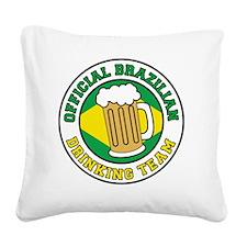 Brazilian Drinking Team Square Canvas Pillow