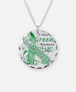I Wear Green Because I Love  Necklace