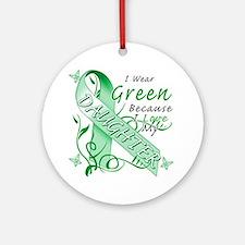 I Wear Green Because I Love My Daug Round Ornament
