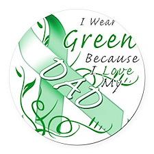 I Wear Green Because I Love My Da Round Car Magnet