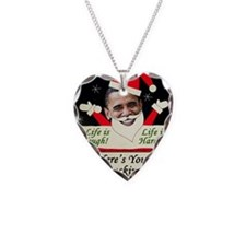 obamalifeistoughpostcards2011 Necklace Heart Charm