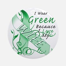 I Wear Green Because I Love My Wife Round Ornament