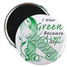 I Wear Green Because I Love My Mom Magnet