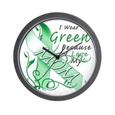 I Wear Green Because I Love My Mom Wall Clock
