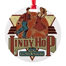 You Cant Stop The Lindy Hop Ornament