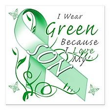 "I Wear Green Because I L Square Car Magnet 3"" x 3"""