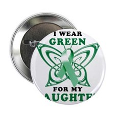 """I Wear Green for my Daughter 2.25"""" Button"""