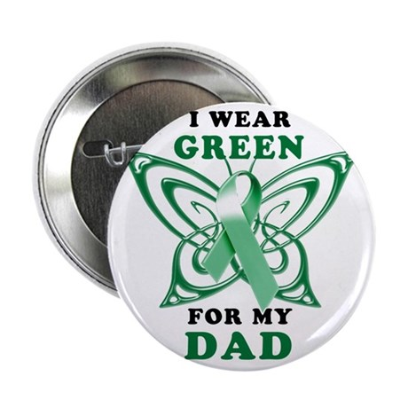 "I Wear Green for my Dad 2.25"" Button"