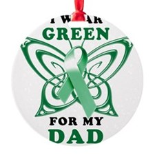 I Wear Green for my Dad Ornament