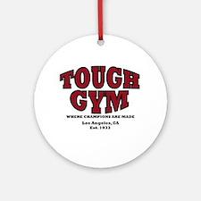 Tough Gym 2 Ornament (Round)