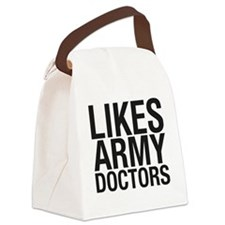 LIKES_ARMY_DOCTORS_CP Canvas Lunch Bag