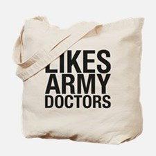 LIKES_ARMY_DOCTORS_CP Tote Bag