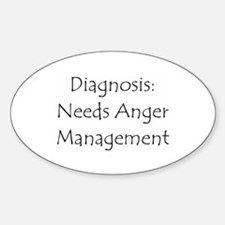 Needs Anger Management Oval Decal