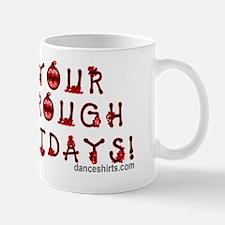dance you way through the holidays insi Mug
