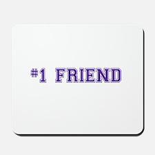 #1 Friend Mousepad