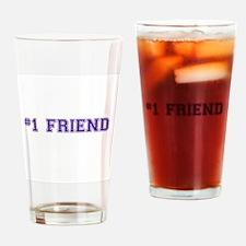 #1 Friend Drinking Glass