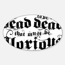 to be dead wblack Decal