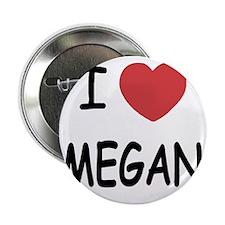 "MEGAN 2.25"" Button"