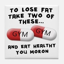 to-loose-fat-moron Tile Coaster