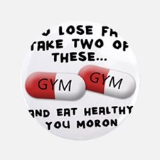 """to-loose-fat-moron 3.5"""" Button"""