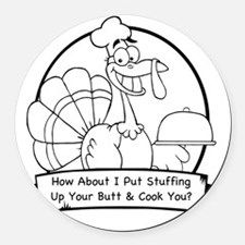 turkey butt Round Car Magnet