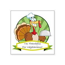"thanksgiving vegetarian Square Sticker 3"" x 3"""
