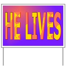 He lives blanket Yard Sign