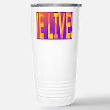 He lives blanket Travel Mug