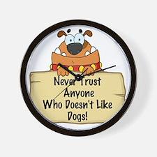 New never trust anyone dohgs-001 Wall Clock