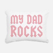 mydadrocks_pinkCP Rectangular Canvas Pillow