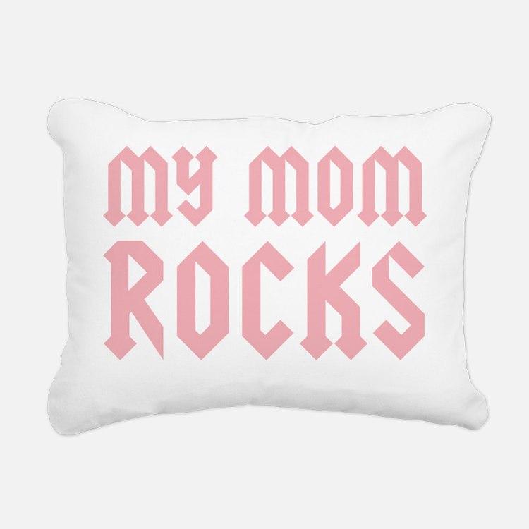 mymomrockspinkCP Rectangular Canvas Pillow
