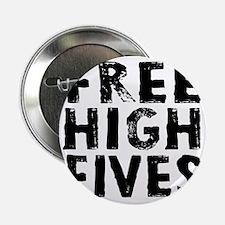 """HIGH FIVE BLK 2.25"""" Button"""
