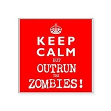KEEP CALM but OUTRUN the ZOMBIES wr - Square Stick