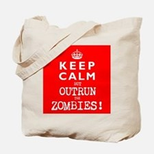 KEEP CALM but OUTRUN the ZOMBIES wr - Tote Bag