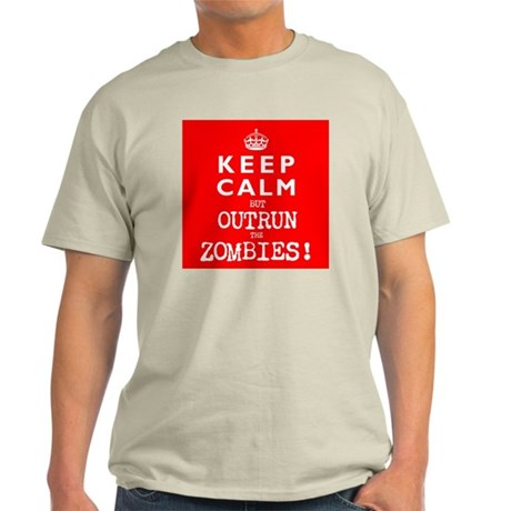 KEEP CALM but OUTRUN the ZOMBIES wr - Light T-Shir