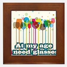 At my age i need glasses Framed Tile