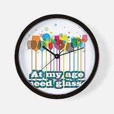 At my age i need glasses Wall Clock