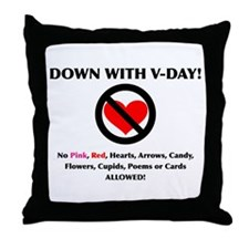 Down With V-Day Throw Pillow