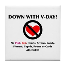 Down With V-Day Tile Coaster