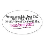 I can be myself Oval Sticker