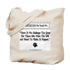 No Challenge Too Great Tote Bag