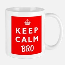 KEEP CALM BRO wr Mug