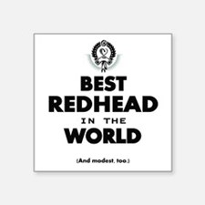 The Best in the World – Redhead Sticker