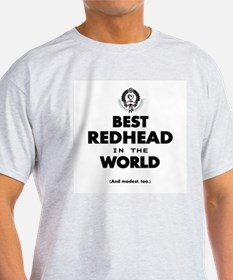 The Best in the World – Redhead T-Shirt